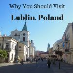 Looking for somewhere different to visit in Poland? Here's why you should visit Lublin