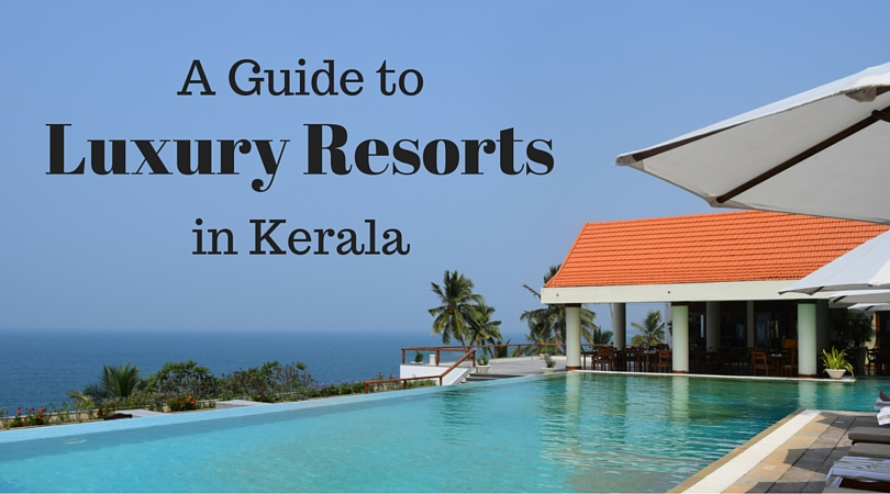 Looking for the best resorts in Kerala, South India? Check out this guide to some of the most amazing luxury resorts in Kerala