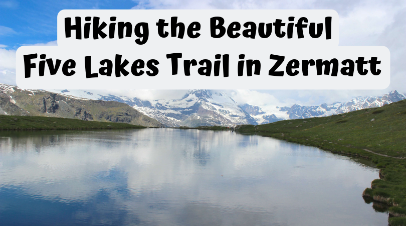 All you need to know about hiking the 5 Lake Trail in Zermatt, Switzerland. One not to miss if you want beautiful reflection pictures of the Mattherhorn