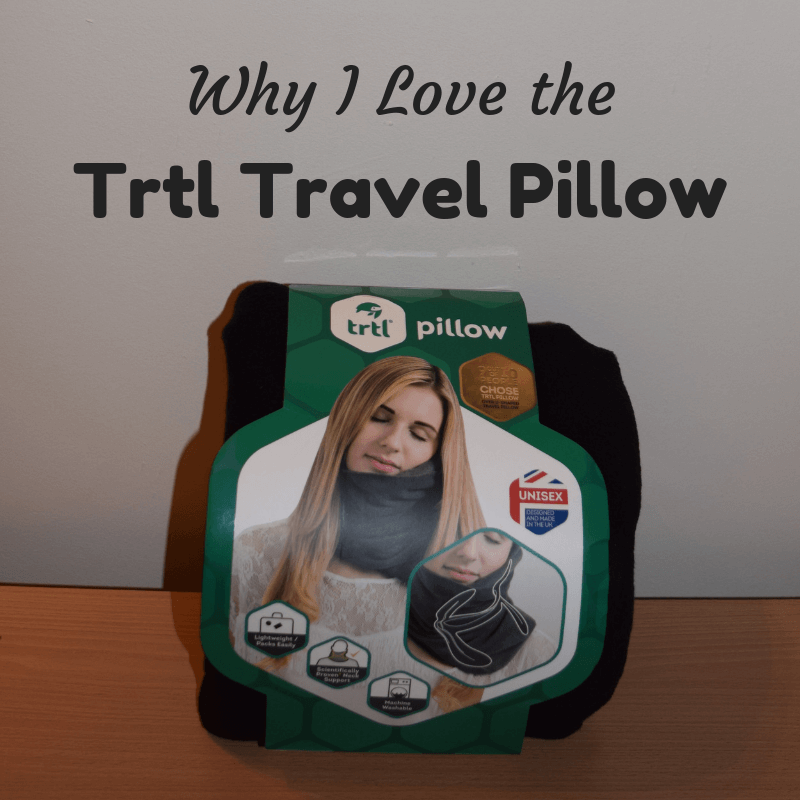 Why I Love the Awesome Trtl Travel Pillow