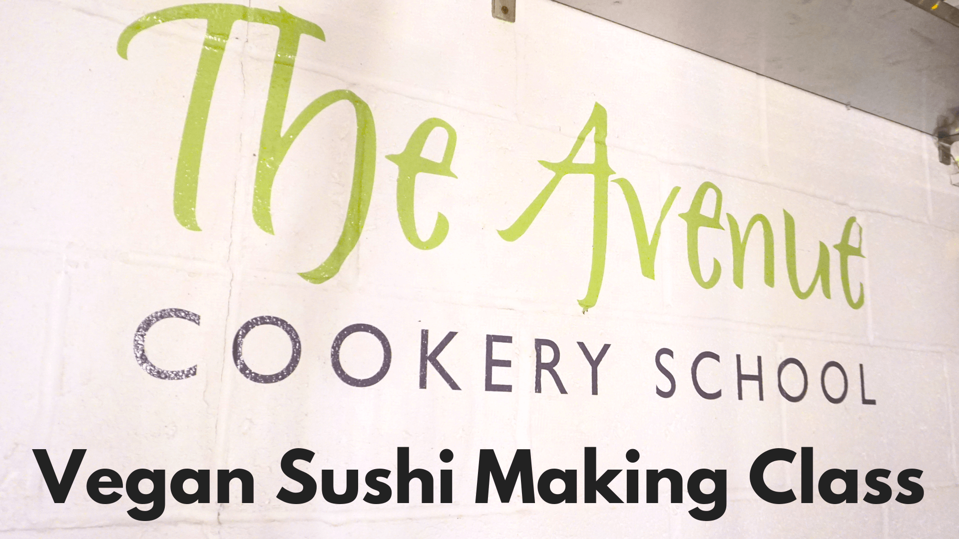 Learning to make vegan sushi at The Avenue Cookery School - London, UK