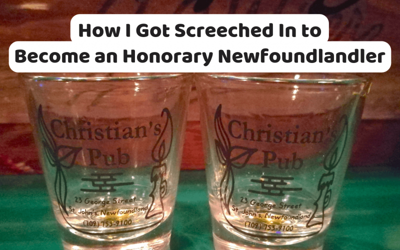 How I got Screeched In at Christian's Bar to become an honorary Newfoundlander - Newfoundland, Canada