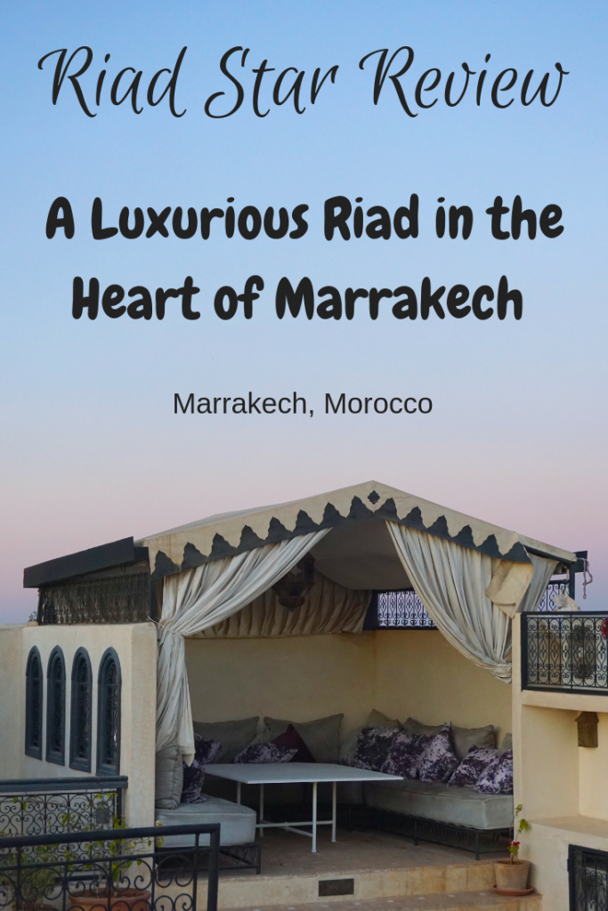 Riad Star Review: Looking for luxury at an affordable price in Morocco? Here's why you should stay at Riad Star; a luxury riad in Marrakech