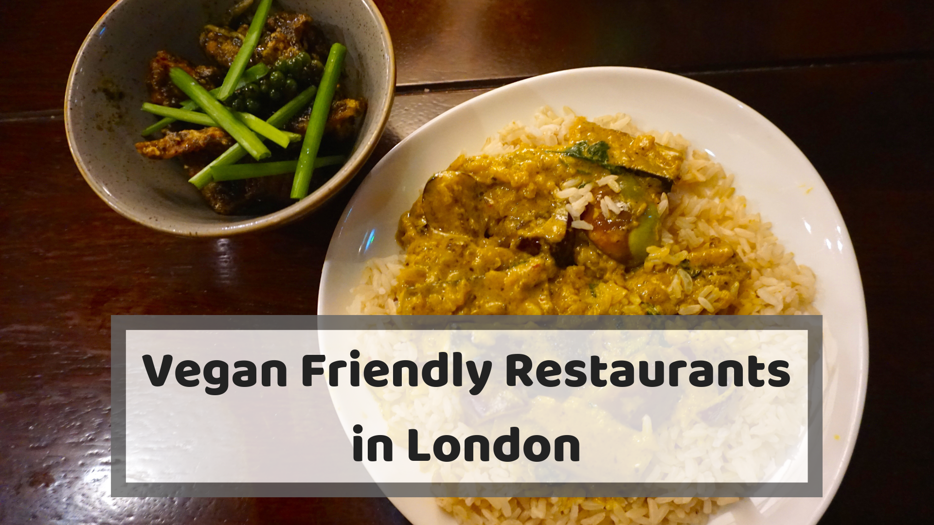 A guide to the vegan friendly restaurants in London where vegans and meat eaters can dine together.