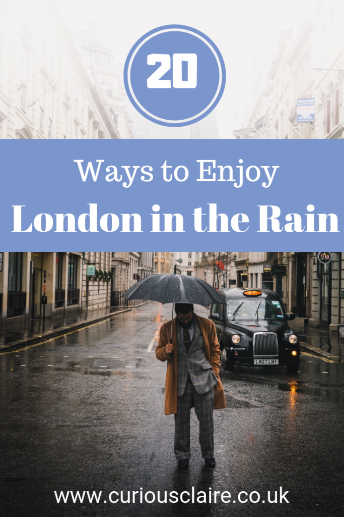 Don't let the weather ruin your visit to England's capital. Here are 20 things to do in London when it rains so you can make the most out of your trip