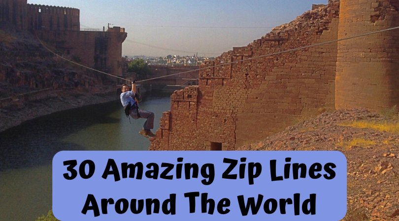 30 of the most amazing zip lines around the world