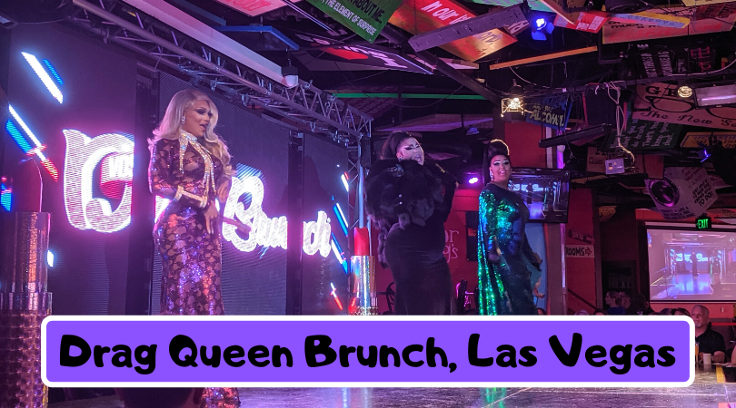 The perfect girls day out activity in Las Vegas! Why you shouldn't miss the Drag Queen Brunch