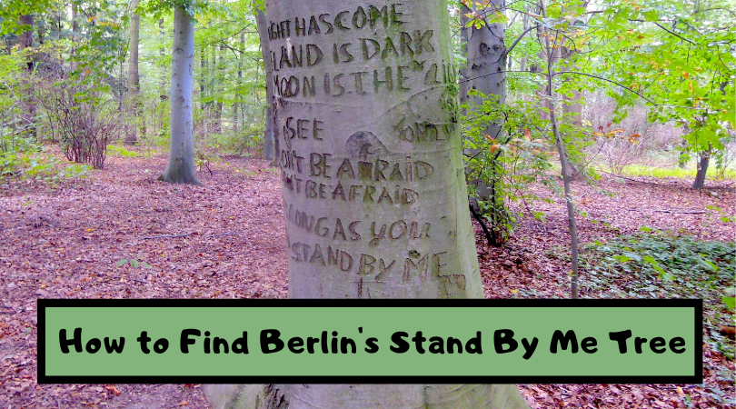 How to Find the Stand By Me Tree in Berlin, Germany