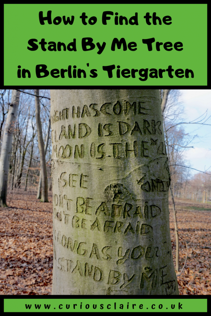 In Berlin's Tiergarten there is a tree with the Stand By Me lyrics carved into it.. It can be hard to find so here is how to find the Stand By Me Tree