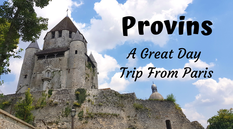 Why the Medieval City of Provins makes a great day trip from Paris