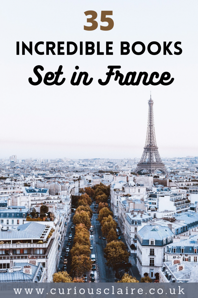 Looking to transport yourself to France from home? These incredible books set in France will have you feeling like you were there #reading #books #france #paris #travelbooks #inspiringtravelbooks #wanderlust | Books Set in France | Books Set in Paris | Inspirational Travel Books | Best Travel Books | Travel Books | Inspiring Books | Books to Inspire Wanderlust