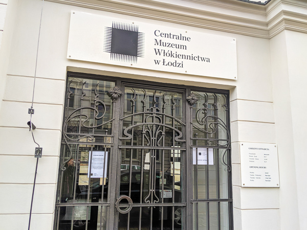 The entrance to the Central Museum of Textile in Lodz