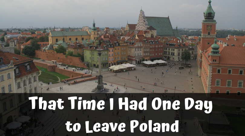 That one time I had less than 24 hours to flee Poland before they shut the border
