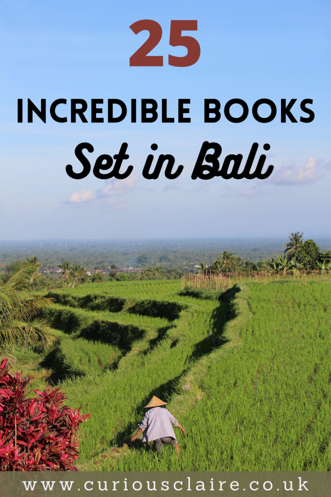 Looking to transport yourself to Bali from home? These incredible books set in Bali, Indonesia will have you feeling like you were there #reading #books #bali #indonesia #travelbooks #indonesia #asia #asiatravel #inspiringtravelbooks #wanderlust | Books Set in Bali | Books Set in Indonesia | Inspirational Travel Books | Best Travel Books | Travel Books | Inspiring Books | Books to Inspire Wanderlust