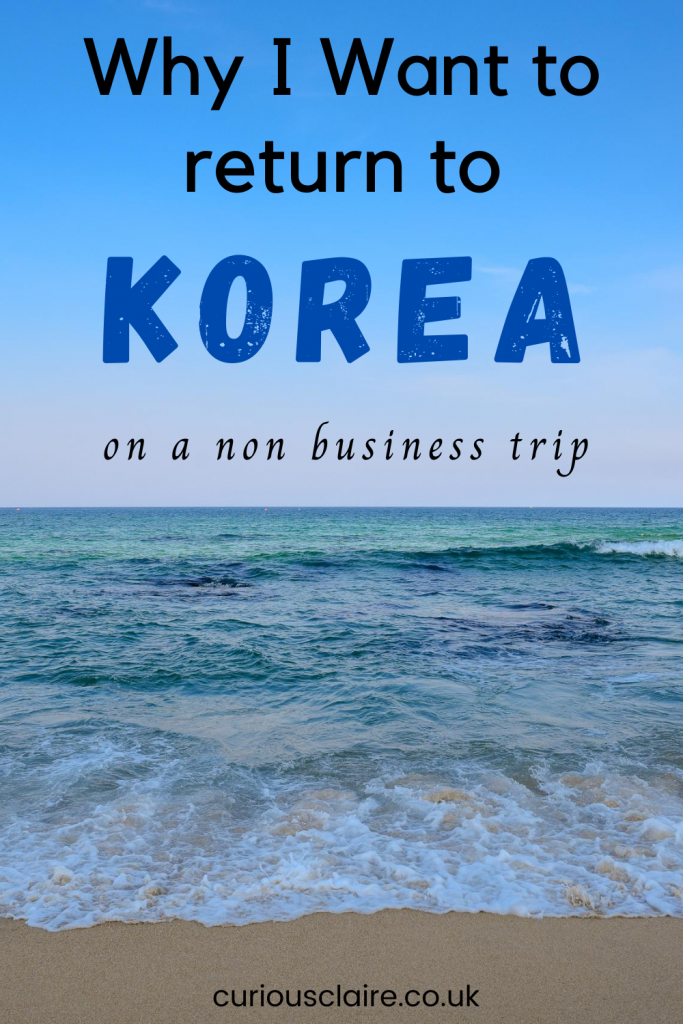 Business trips aren't as great as they first seem. I loved being flown to Korea but I'm desperate to travel to Korea on a non business trip so I can enjoy all the wonderful places in Korea