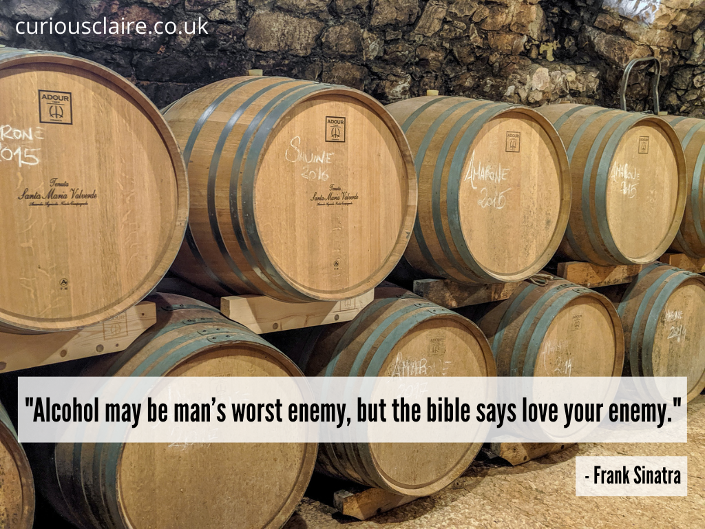 """""""Alcohol may be man's worst enemy, but the bible says love your enemy."""" – Frank Sinatra 