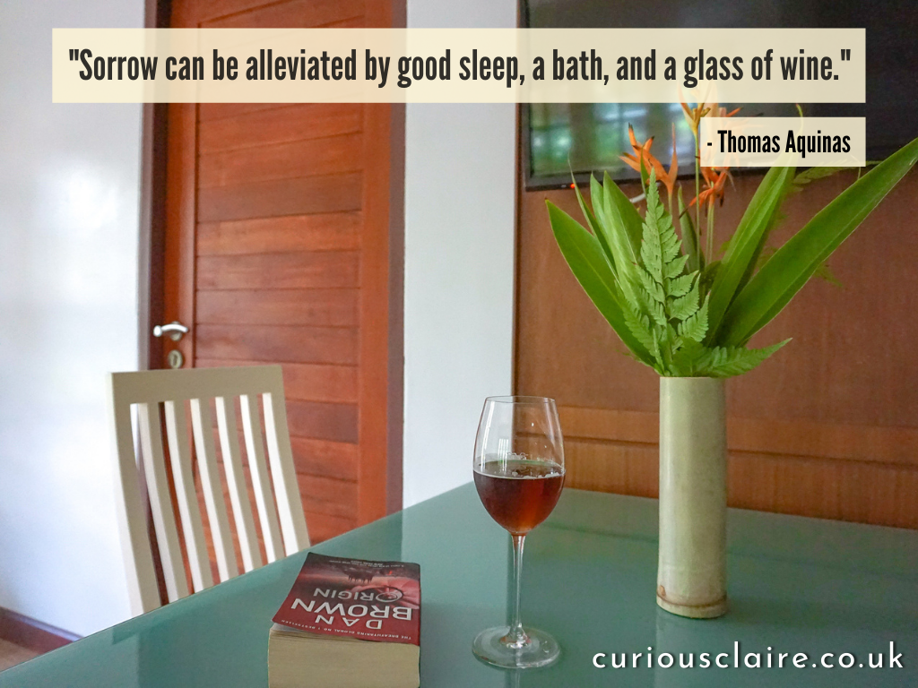 """""""Sorrow can be alleviated by good sleep, a bath, and a glass of wine."""" — Thomas Aquinas 