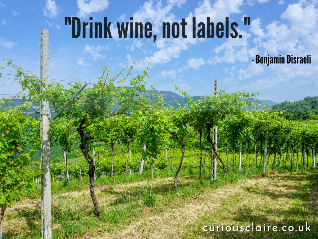 """""""Drink wine, not labels."""" - Dr. Maynard Amerine 