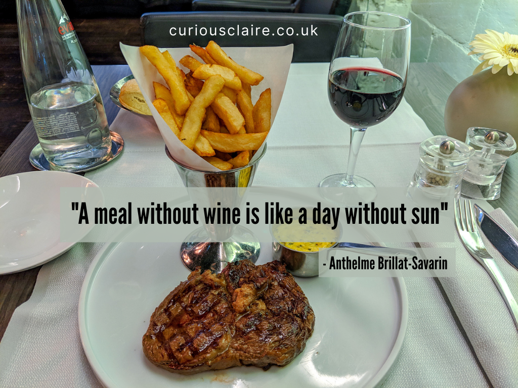 """""""A meal without wine is like a day without sun"""" - Anthelme Brillat-Savarin 