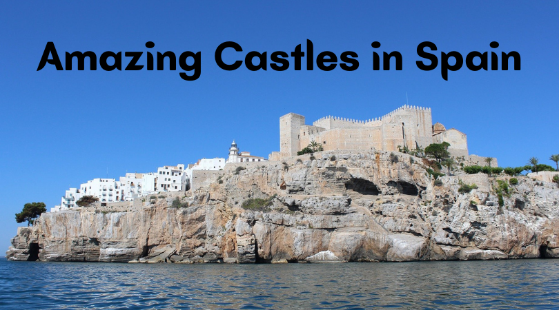 Looking for an amazing castle in Spain to visit? Here is a list of the best castles in Spain